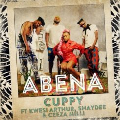 Abena Lyrics BY Cuppy Ft. Kwesi Arthur