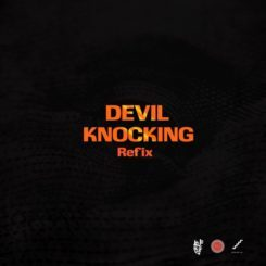 Devil Knocking Refix Lyrics BY Kojo Cue Ft. Kwesi Arthur