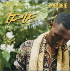 Irie Lyrics BY J.Derobie