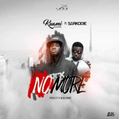 No More Lyrics BY Kuami Eugene Ft. Sarkodie