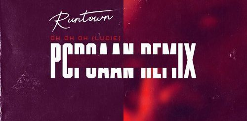 Oh Oh Oh (Lucie Remix) Lyrics BY Runtown Ft. Popcaan