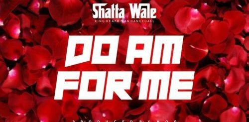 Do Am For Me Lyrics BY Shatta Wale
