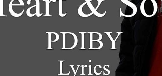 Heart and Soul Lyrics BY Pdiby