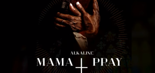 [LYRICS] Alkaline – Mama Pray