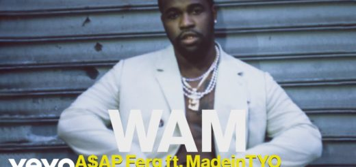 [LYRICS] Asap Ferg – Wam ft. MadeinTYO