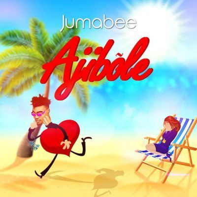 Jumabee Lyrics BY Ajibole
