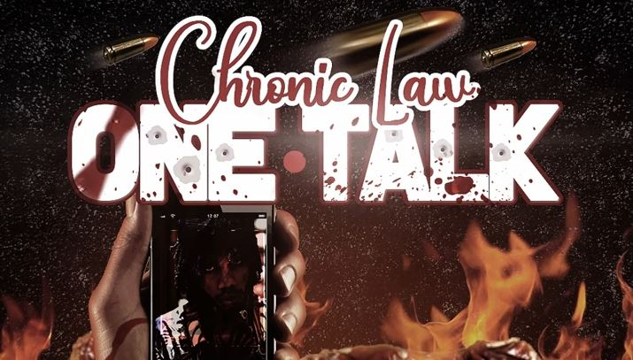 One Talk Lyrics BY Chronic Law