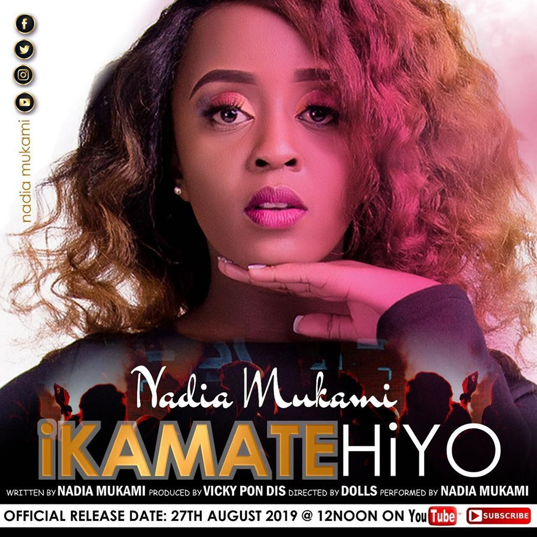 Ikamate Hiyo Lyrics BY NADIA MUKAMI