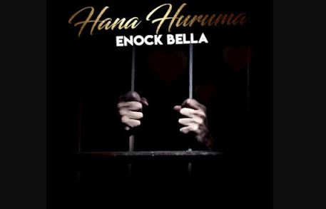 Hana Huruma Lyrics BY Enock Bella