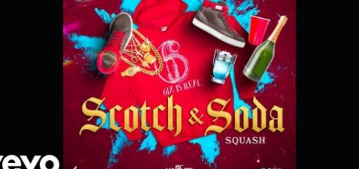 Scotch & Soda Lyrics BY Squash