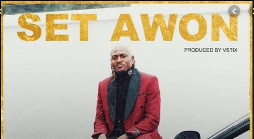 Set Awon Lyrics BY Idowest