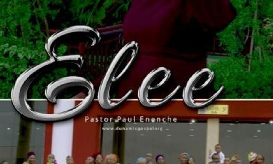 Elee Lyrics BY Dr Paul Enenche