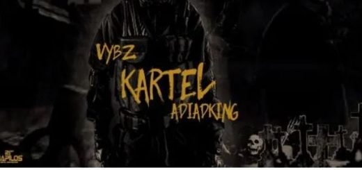ADIADKING Lyrics BY Vybz Kartel