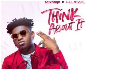 Think About It Lyrics BY T Classic