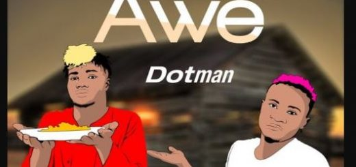 Awe Lyrics BY Dotman