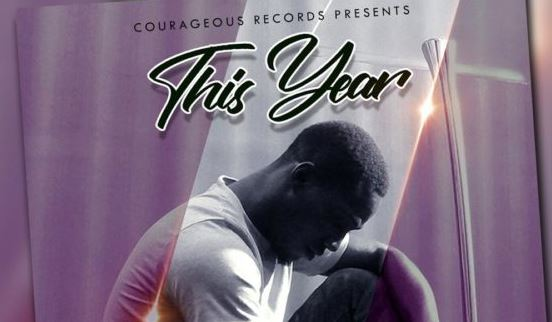 This Year Lyrics BY Pastor Courage