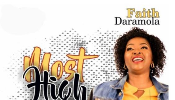 Most Lyrics BY Faith Daramola