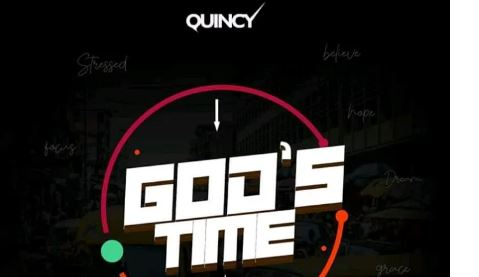 Quincy – God's Time Lyrics