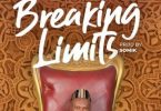 Breaking Limits Lyrics BY Solo E