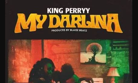 My Darlina Lyrics BY King Perryy