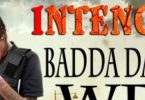 Badda Dan We Lyrics BY Intence