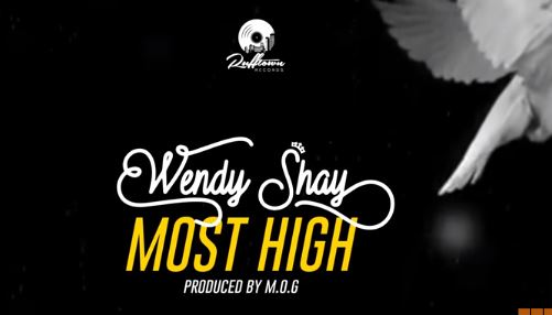 Most High BY Wendy Shay