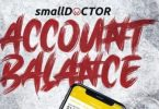 Account Balance Lyrics BY Small Doctor