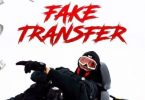 Baddy Oosha – Fake Transfer Lyrics