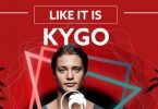 Kygo – Like It Is
