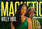 Willy Paul – Magnetic Lyrics