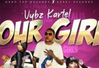 Our Girl Lyrics BY Vybz Kartel