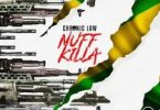 Nuff Killa Lyrics BY Chronic Law