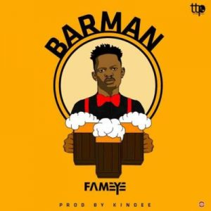 Bar Man Lyrics BY Fameye