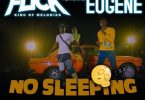 Kweku Flick – No Sleeping ft Kuami Eugene