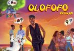 Olofofo Lyrics BY Victor AD
